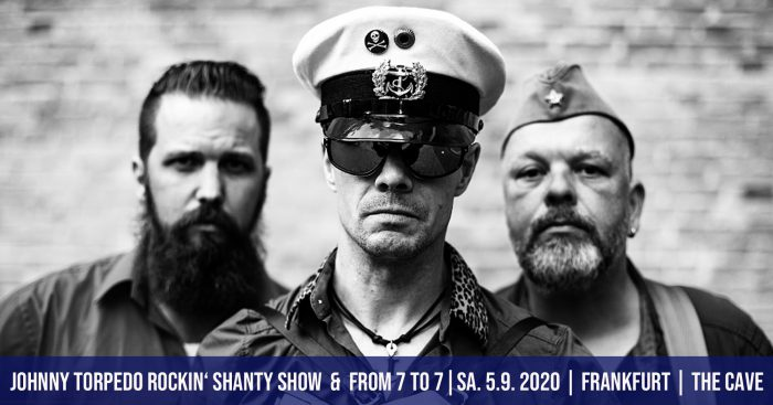 Johnny Torpedo Rockin´ Shanty Show & From 7to7